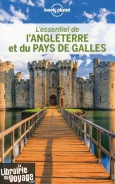 Lonely Planet - Guide (collection l'Essentiel) - L'essentiel de L'Angleterre et du Pays de Galles