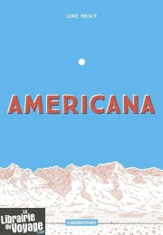 Editions Casterman - Roman graphique - Americana (Luke Healy)
