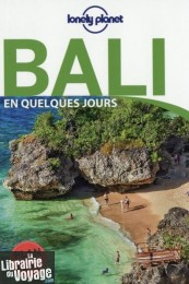 Lonely Planet - Guide - Bali en quelques jours