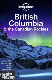 Lonely Planet - Guide en anglais - British Columbia & the Canadian Rockies
