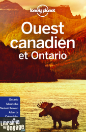 Lonely Planet - Guide - Ouest canadien et Ontario
