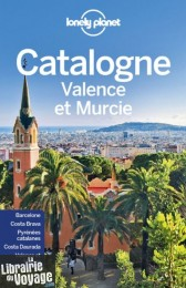 Lonely Planet - Guide - Catalogne, Valence et Murcie