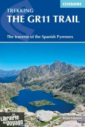 Cicerone - Guide de randonnées en anglais - The GR11 Trail - The Traverse of the Spanish Pyrenees - La Senda Pirenaica