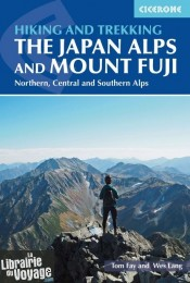 Cicerone - Guide de randonnées (en anglais) - The Japan Alps and Mount Fuji (Northern, central and southern alpes)