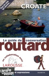 Hachette - Guide de Conversation Routard Croate