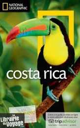 National Geographic - Guide du Costa Rica