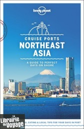Lonely Planet - Guide (en anglais) - Northeast asia Cruise ports