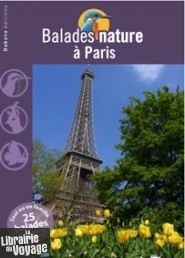 Dakota Editions - Balades nature dans Paris