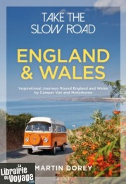 Conway Publishing - Guide en anglais - Take the slow road - England & Wales