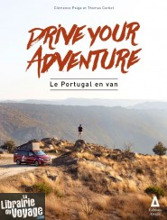 Editions Apogée - Guide - Drive your Adventure - Le Portugal en van