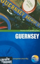 Ed.Thomas Cook - Pocket Guide (en anglais) - Guernsey (Guernesey)