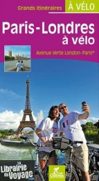 Editions Chamina - Vélo Guide - Paris Londres à vélo