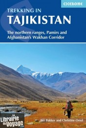 Editions Cicerone - Guide de randonnées (en anglais) - Trekking in Tajikistan (The northern ranges, Pamirs and Afghanistan's Wakhan Corridor)