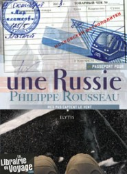 Editions Elytis - Passeport pour une Russie
