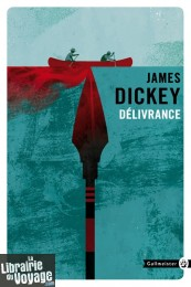 Editions Gallmeister (Collection poche Totem) - Roman - Délivrance (James Dickey)