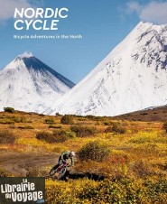 Editions Gestalten - Beau livre en anglais - Nordic Cycle (Bicycle adventures in the north)