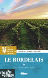 Editions Glénat - Guide - Les grands vignobles pas à pas - Le Bordelais