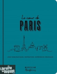 Editions Heredium - Guide - Au coeur de Paris