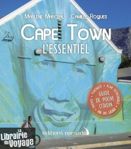 Editions Nomades - Guide - Cape Town l'essentiel