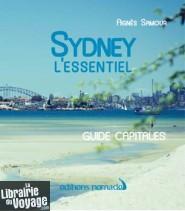 Editions Nomades - Guide - Sydney l'essentiel