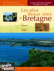 Editions Ouest-France - Les plus beaux sites en Bretagne