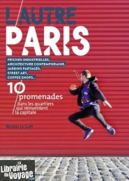 Editions Parigramme - Guide - L'Autre Paris