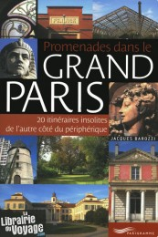 Editions Parigramme - Promenades dans le grand Paris