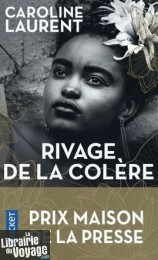 Editions Pocket (Poche) - Roman - Rivage de la colère (Caroline Laurent)