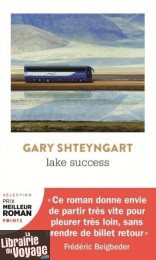 Editions Points - Roman - Lake Success (Gary Shteyngart)