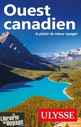 Editions Ulysse - Guide - Ouest Canadien