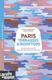 Editions Parigramme - Guide - Paris terrasses & rooftops