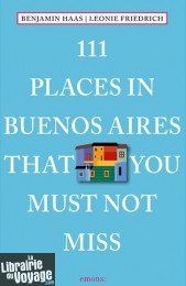 Emons Verlag - Guide en anglais - 111 places in Buenos Aires that you shouldn't miss