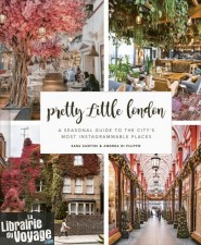 Frances Lincoln Publishing - Beau livre (an anglais) Pretty little london (a seasonal guide to the city's most instagrammable places)