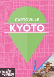 Gallimard - Guide - Cartoville - Kyoto