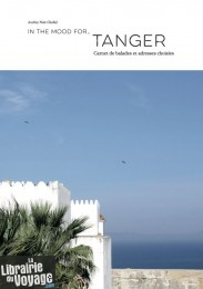 Guide - In the mood for...Tanger (Audrey Nait-Challal)