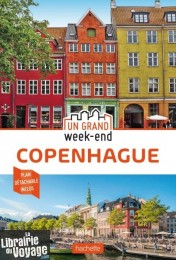 Hachette - Guide - Un Grand Week-End à Copenhague