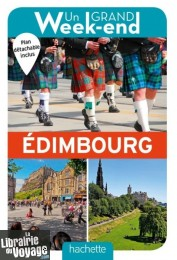 Hachette - Guide - Un Grand Week-End à Edimbourg