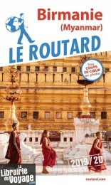 Hachette - Le Guide du Routard - Birmanie (Myanmar) - Edition 2019