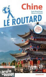 Hachette - Le Guide du Routard - Chine - Edition 2019