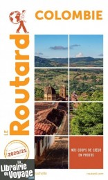 Hachette - Le Guide du Routard - Colombie - Edition 2020