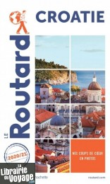 Hachette - Le Guide du Routard - Croatie - Edition 2020