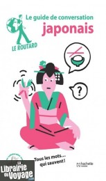 Hachette - Le Guide du Routard - Guide de conversation - Japonais