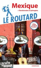 Hachette - Le Guide du Routard - Mexique - Edition 2020