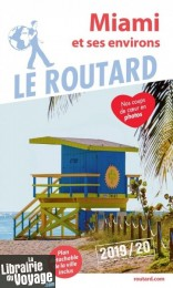 Hachette - Le Guide du Routard - Miami - Edition 2019
