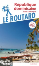 Hachette - Le Guide du Routard - République Dominicaine - Edition 2020
