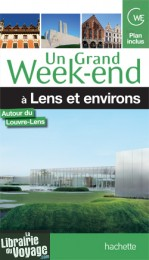 Hachette - Un grand week-end à Lens