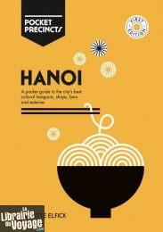 Hardie Grant Books - Guide en anglais - Pocket precincts - Hanoi
