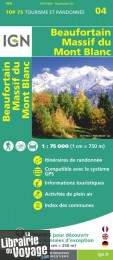 I.G.N - Collection Carte Top 75 - n°4 - Beaufortain - Massif du Mont-Blanc