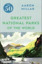 Icon Books - Guide (en anglais - The 50 greatest national parks of the world