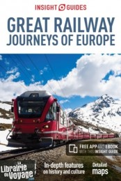 Insight Guides - Guide (en anglais) - Great Railway Journeys of Europe